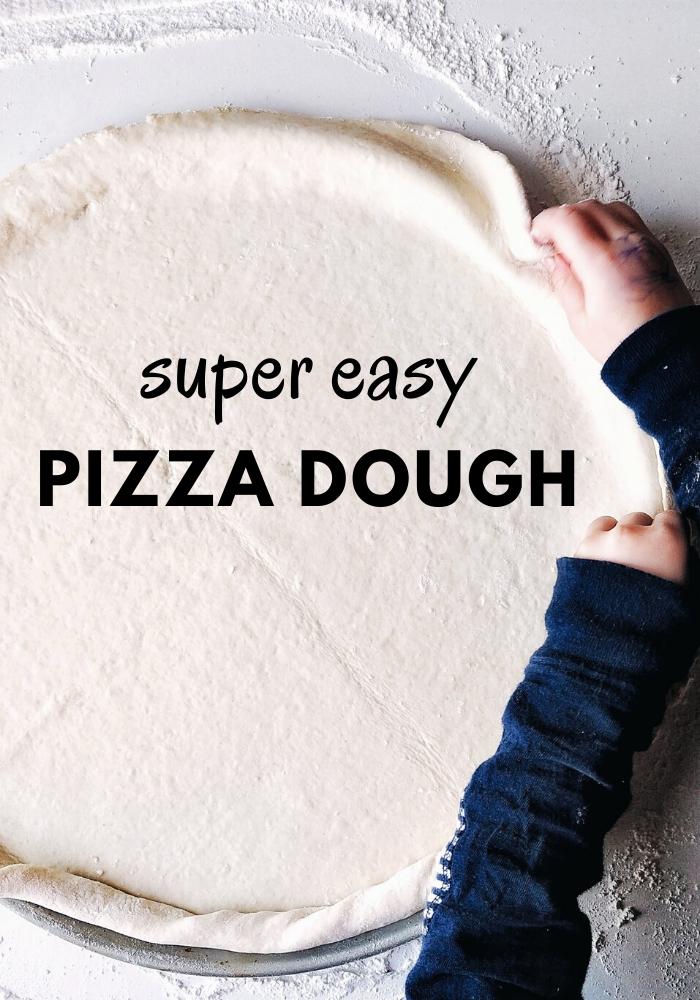 Super Easy Pizza Dough | Grab the Mangos