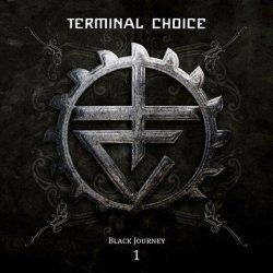 Terminal Choice - Black Journey 1 (2011) [2CD]