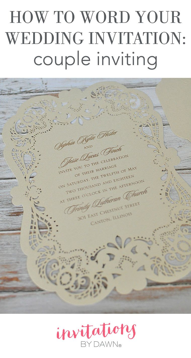 how to word your wedding invitations when you the couple it paying for and