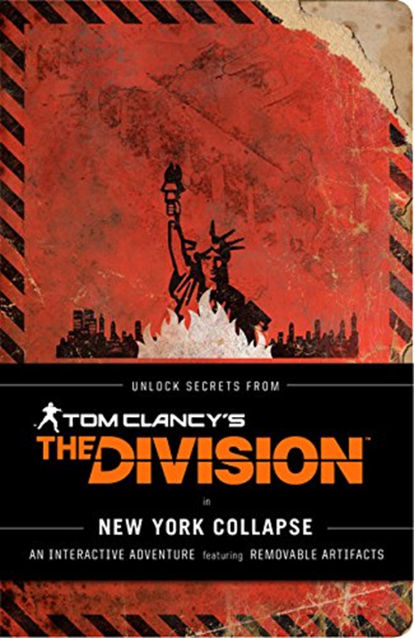Tom Clancy S The Division New York Collapse Tom Clancy Books Books For Men Video Game Companion Book By Ubisoft Chronicle Books Tom Clancy Tom Clancy Books Tom Clancy The Division