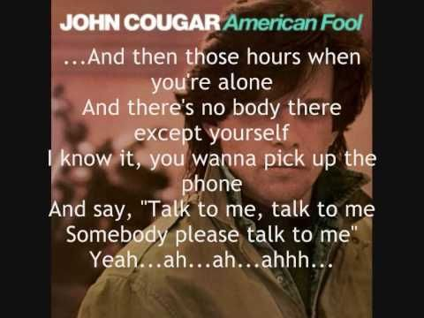 The great song John Cougar - Hand To Hold On To  A simply