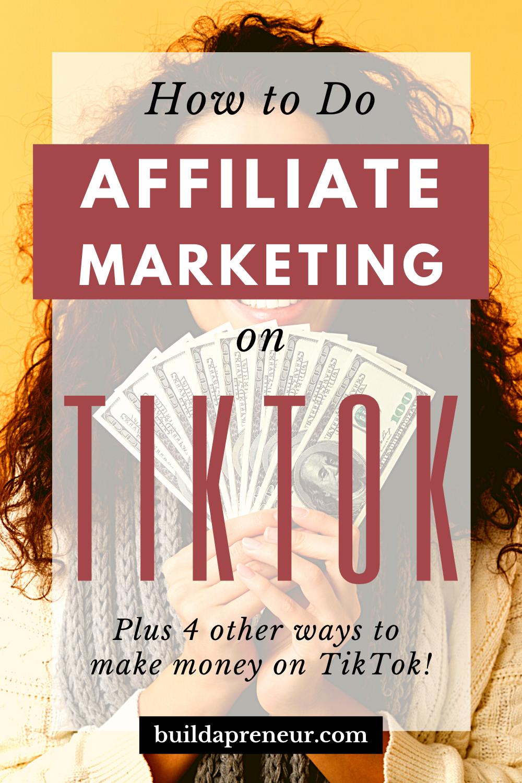 How To Make Big Money On Tiktok Easy Way Affiliate Marketing Make Money Blogging Learn Affiliate Marketing