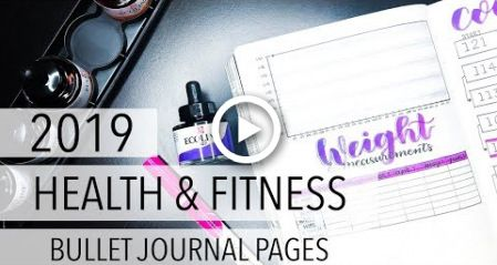 2019 Health & Fitness Bullet Journal Pages #fitness