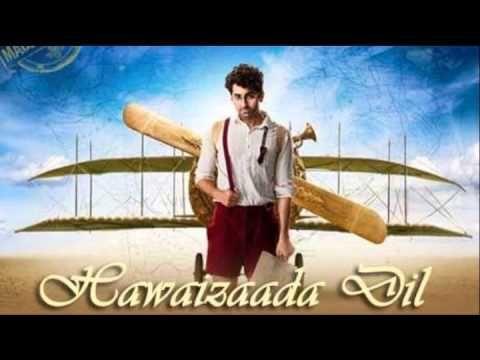 #Hawaizaadadil #TitleSong Movie #Hawaizaada Hd Video