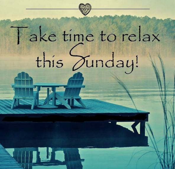 Pin By Chaye Alexander On Chaye Alexander Inspiration Time Quotes Sunday Quotes Funny Sunday Quotes Relaxing