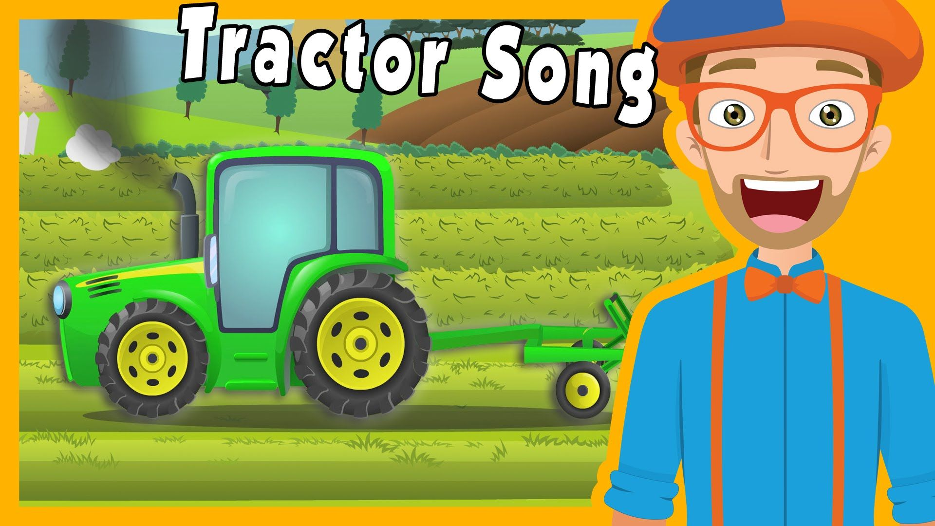 Tractors for Kids with Blippi | The Tractor Song | Preschool songs ...