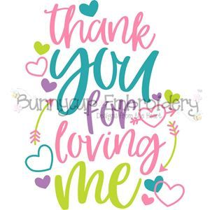 Download Bunnycup Embroidery Thank You For Loving Me SVG in 2020 ...