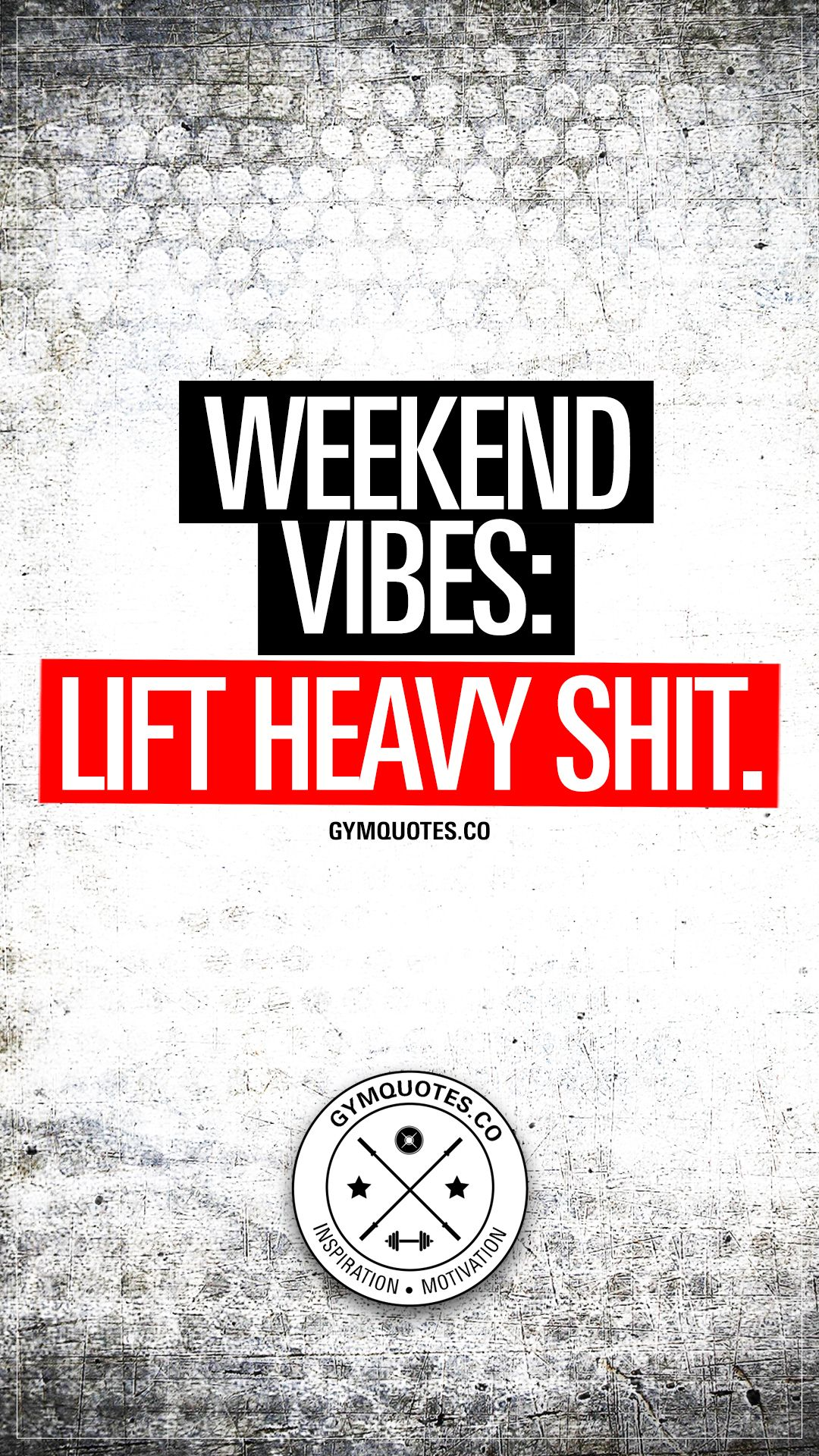 Weekend Gym Motivation Quotes