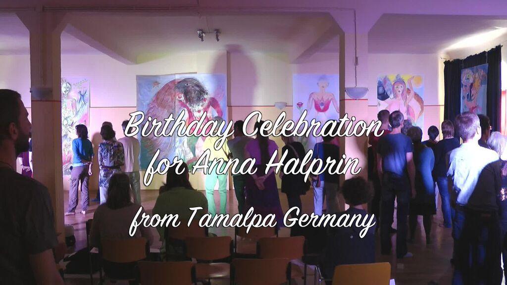 The Birthday Celebration for Anna Halprin from Tamalpa Germany