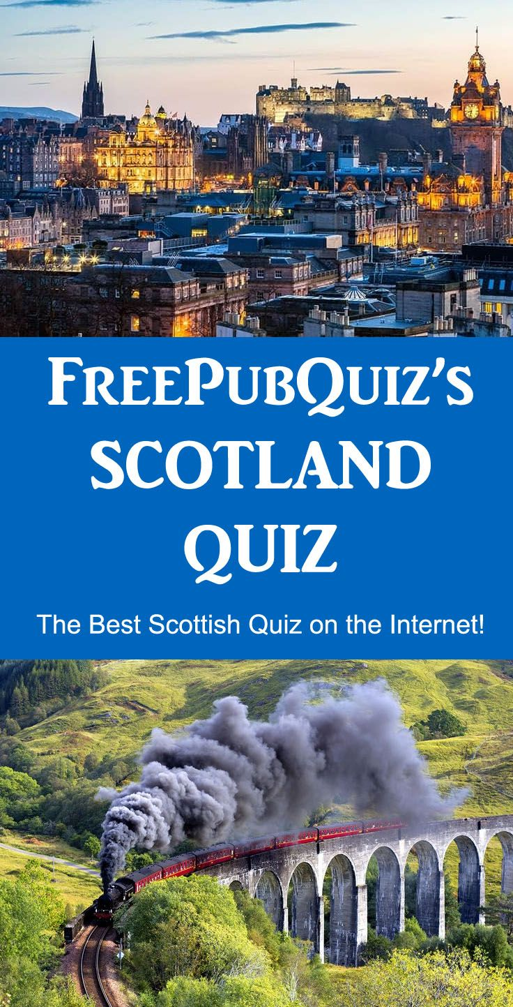 LOVE SCOTLAND - Free Pub Quiz has the best Scottish quiz questions