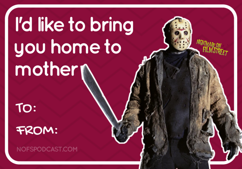 8 Horror Movie Themed Valentine S Day Cards For Your Sick Twisted Sweetie Nightmare On Film Street Funny Horror Horror Movies Funny Horror Movies Memes