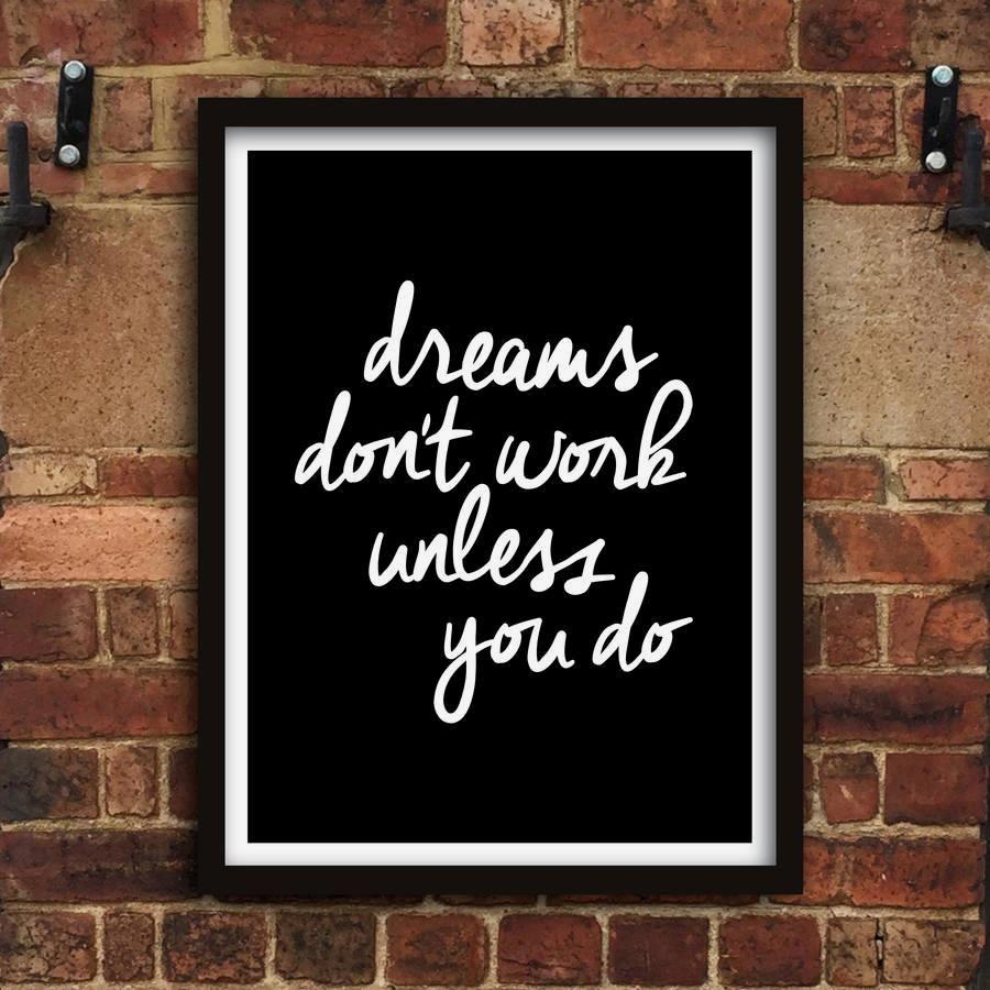 Dreams Don't Work Unless You Do http://www.amazon.com/dp/B016LFYUG2 Amazon Handmade Wall Art Home Decor Inspiration @Amazon