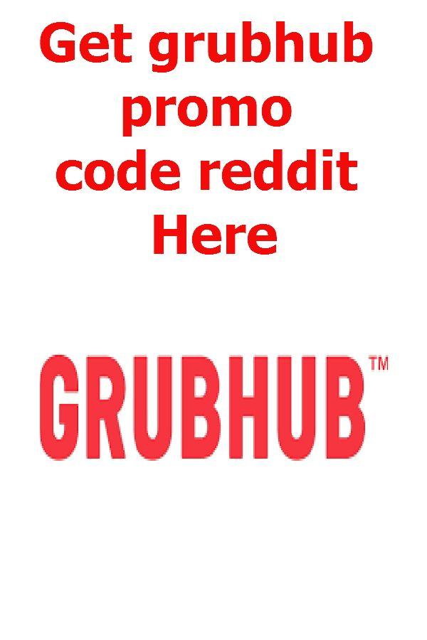 Grubhub Promo Code Reddit 80% Discount Verified Working