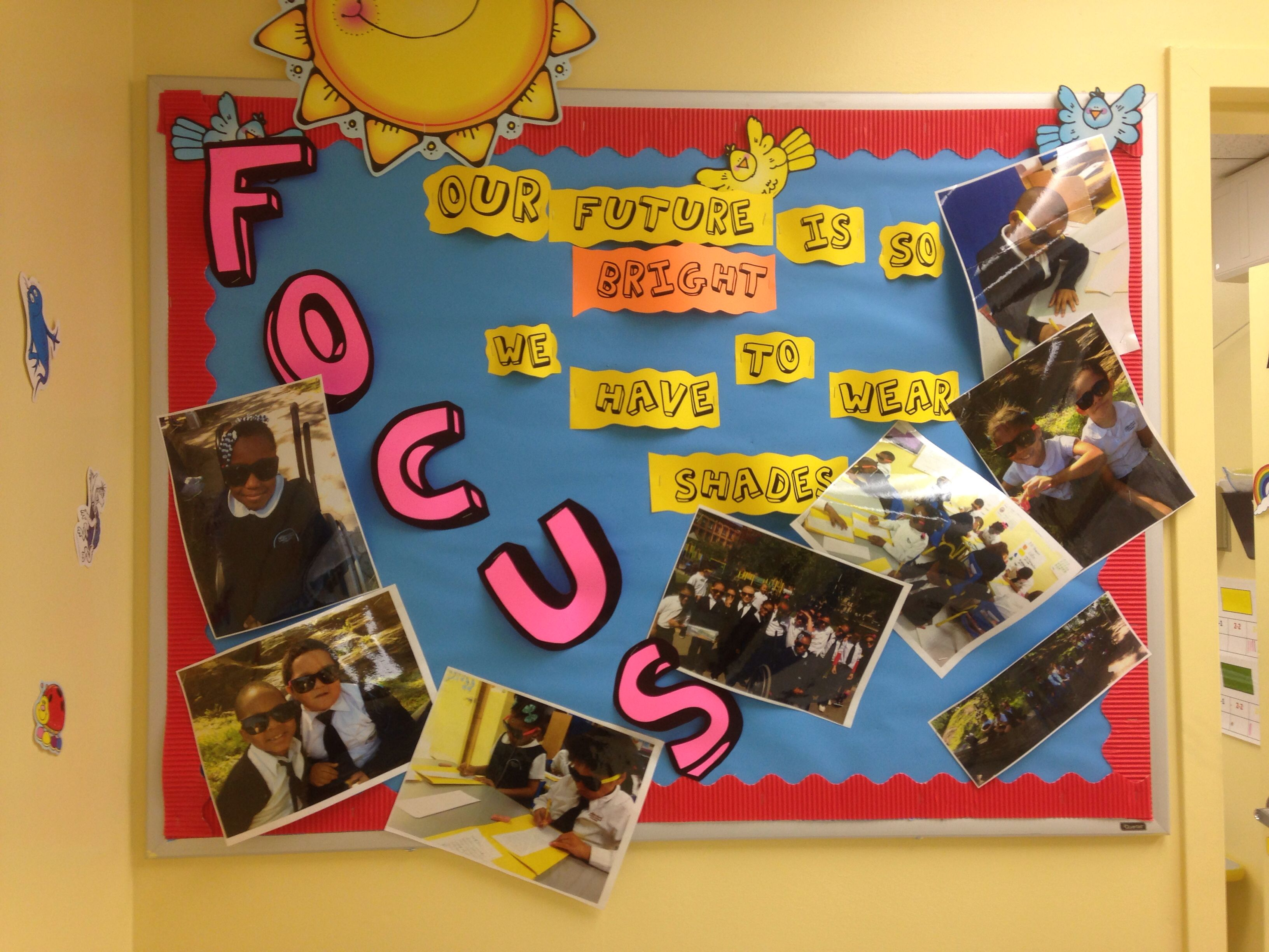 Our future is so bright we need shades! bulletin board...black and ...