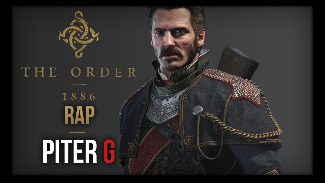 THE ORDER: 1886 RAP | PITER-G