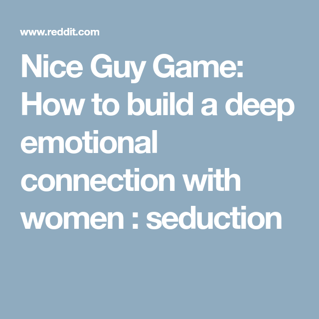 Emotional seduction