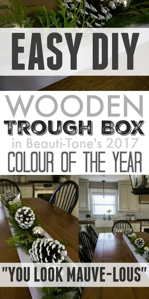 "Easy DIY wooden trough box painted in the 2017 color of the year ""You Look Mauve-lous""!"