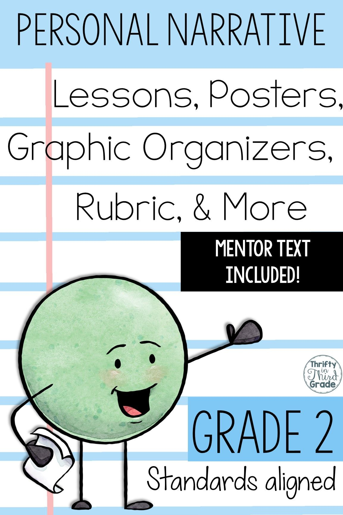 This Personal Narrative Writing Unit Includes A Mentor