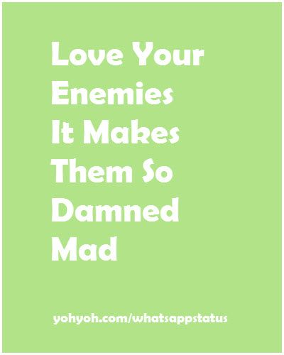 Love Your Enemies Whatsappstatus Statusquote Love Your