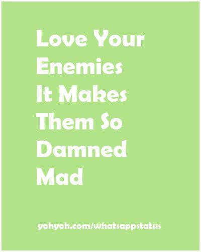 Love Your Enemies Whatsappstatus Love Your Enemies