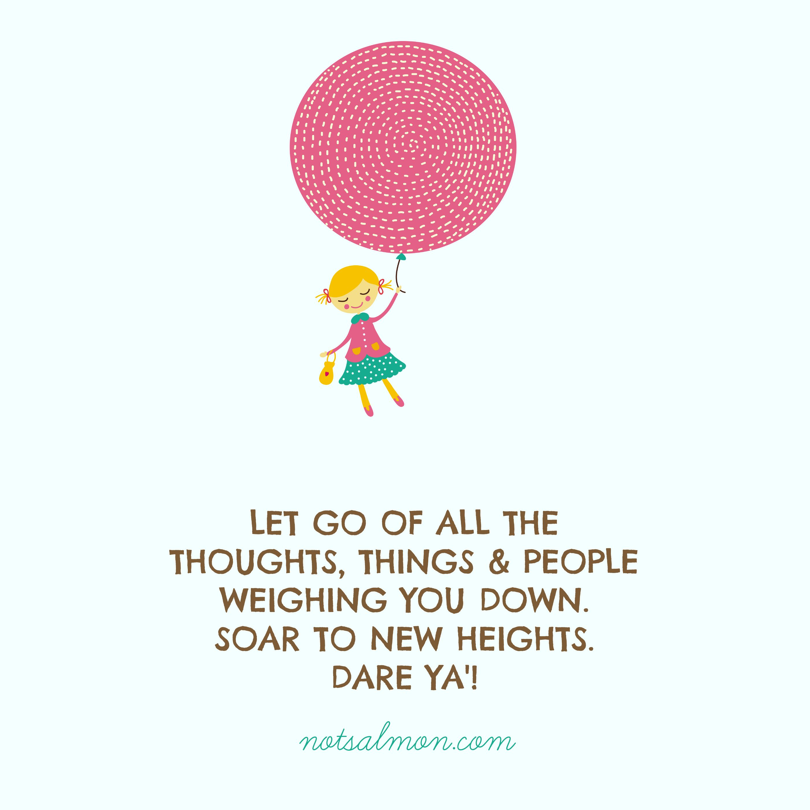 Notsalmon Karen Salmansohn Courage Quotes Words Of Encouragement Height Quotes