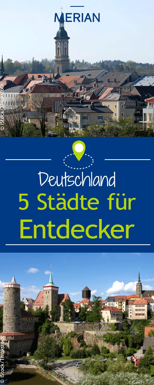 Funf Stadte Fur Entdecker Urlaub In Deutschland Reisen Deutschland Stadt
