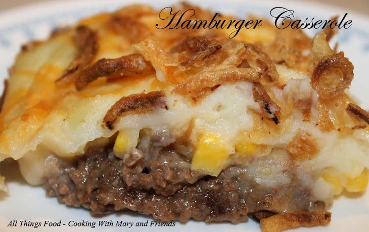 Hamburger Casserole Like Shepard S Pie Recipe Yummly Recipe Shepards Pie Recipe Hamburger Casserole Hamburger Dishes