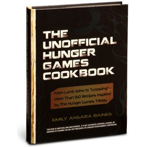 The Unofficial Hunger Games Cookbook!