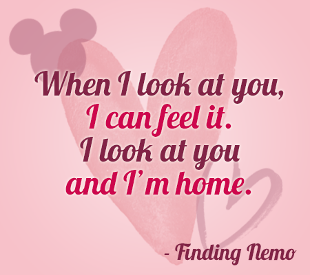 """Disney Movie Quotes About Love """"When I look at y..."""