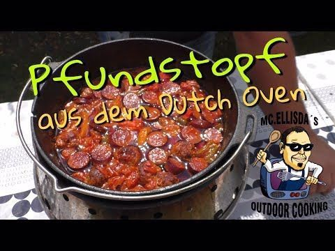 #085 - Pfundstopf aus dem Dutch Oven (ft9) // Das ultimative Dutch Oven Rezept 🇩🇪 - YouTube