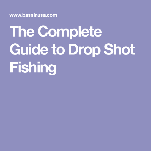 The Complete Guide to Drop Shot Fishing