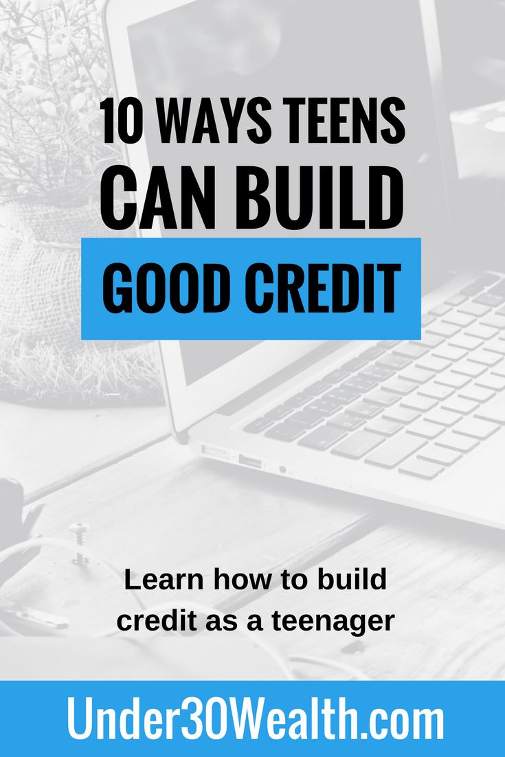 10 Ways Teens Can Build Good Credit