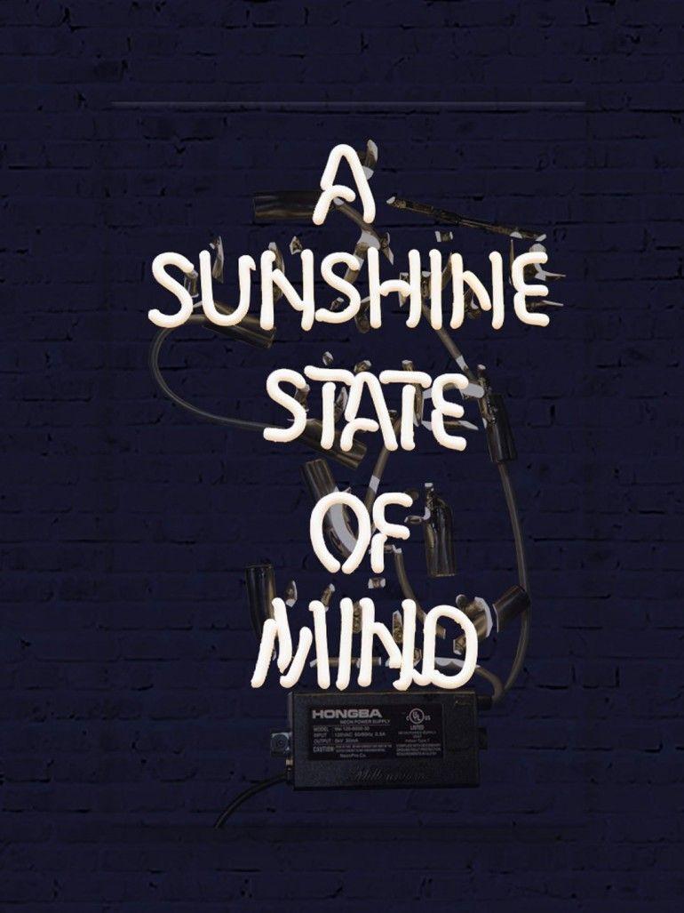 Meglio Neon O Led sunshine state of mind (neon sign)   neon quotes, sunshine