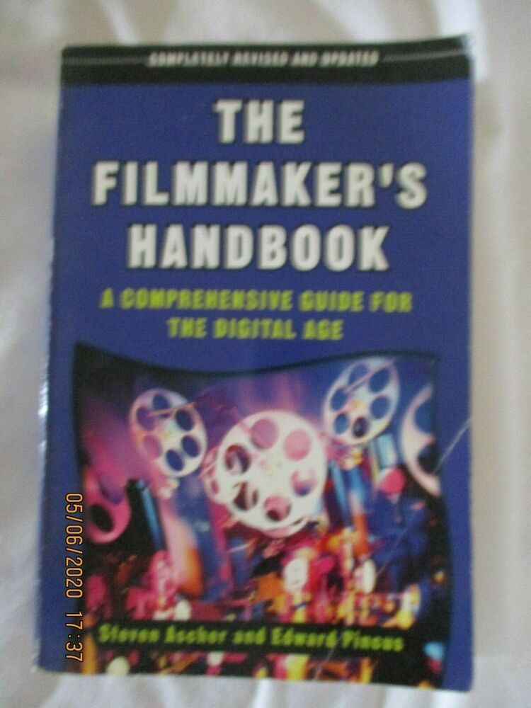 The Filmmaker S Handbook A Comprehensive Guide For The Digital Age Film Filmmaking Books Guide Digitalfilm Textbook