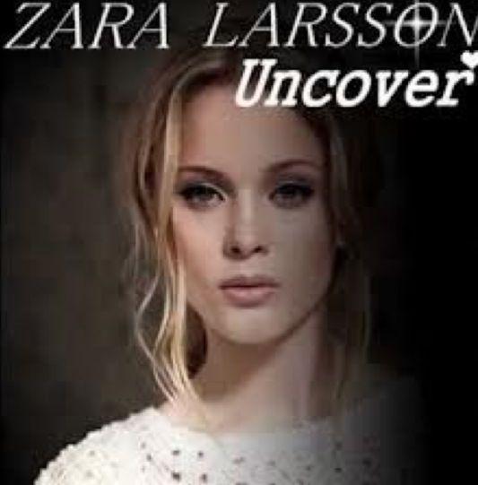 Uncover - Zara Larson, 1 van mijn favorite nummers.