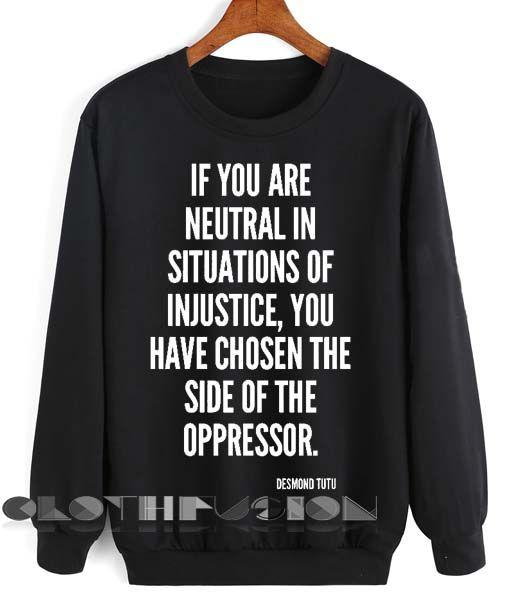 Unisex Crewneck Sweatshirt Desmond Tutu Quotes Design Clothfusion Sweatshirts Crew Neck Sweatshirt Tutu Quote