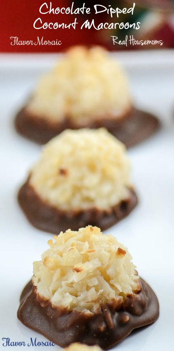 Chocolate Dipped Coconut Macaroons - Real HousemomsChocolate Dipped Coconut Macaroons - Real Housemoms