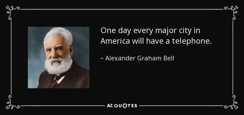 Alexander graham bell quote telephone google search quotes alexander graham bell quote telephone google search m4hsunfo