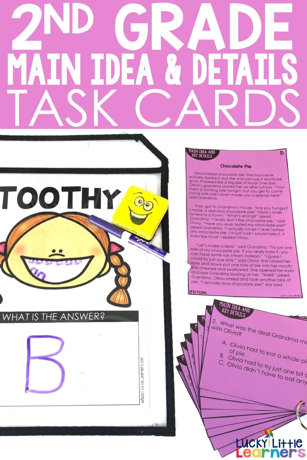 Main Idea and Key Details (Fiction & Nonfiction) Toothy