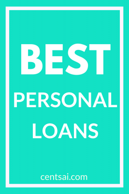 Best Personal Loans Today Ratings Reviews Centsai Personal Loans Loans For Bad Credit Loan