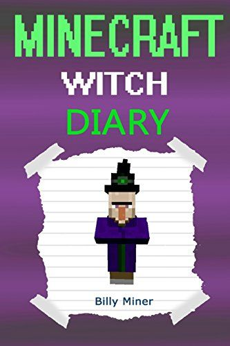 Minecraft Witch: Diary of a Minecraft Witch (Minecraft Witch Diary Minecraft Witches Minecraft Wit @ niftywarehouse.com
