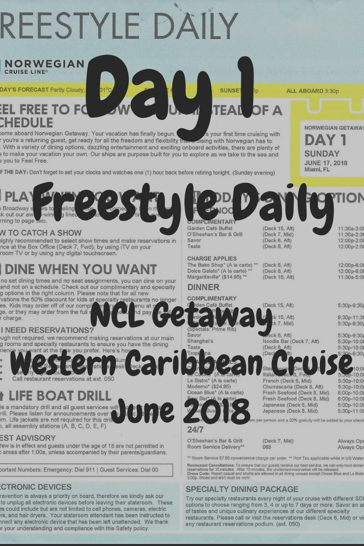 baa45bfe24 Day 1 Freestyle Daily from NCL Getaway 7 night Western Caribbean cruise