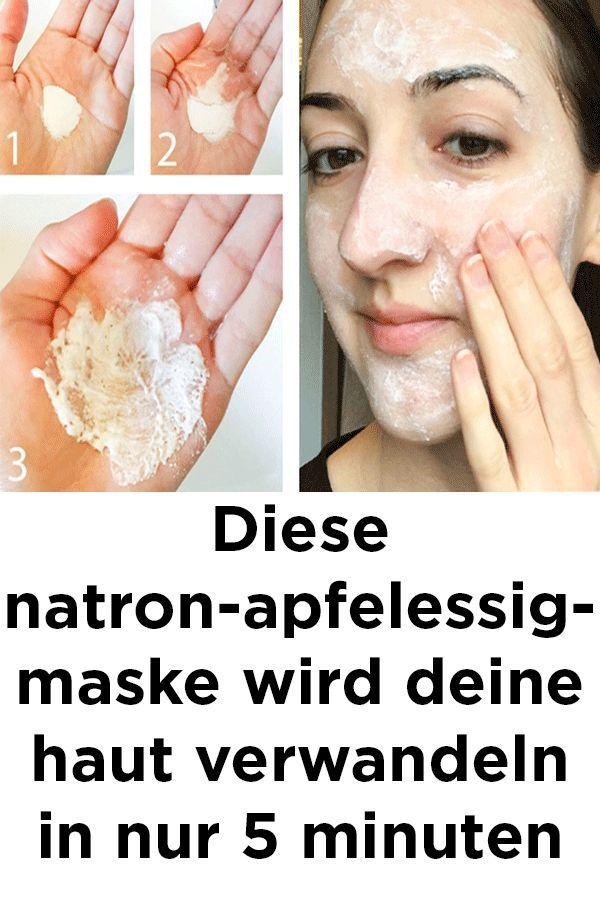 Diese Natron Apfelessig Maske Wird Deine Haut Verwandeln In Nur 5