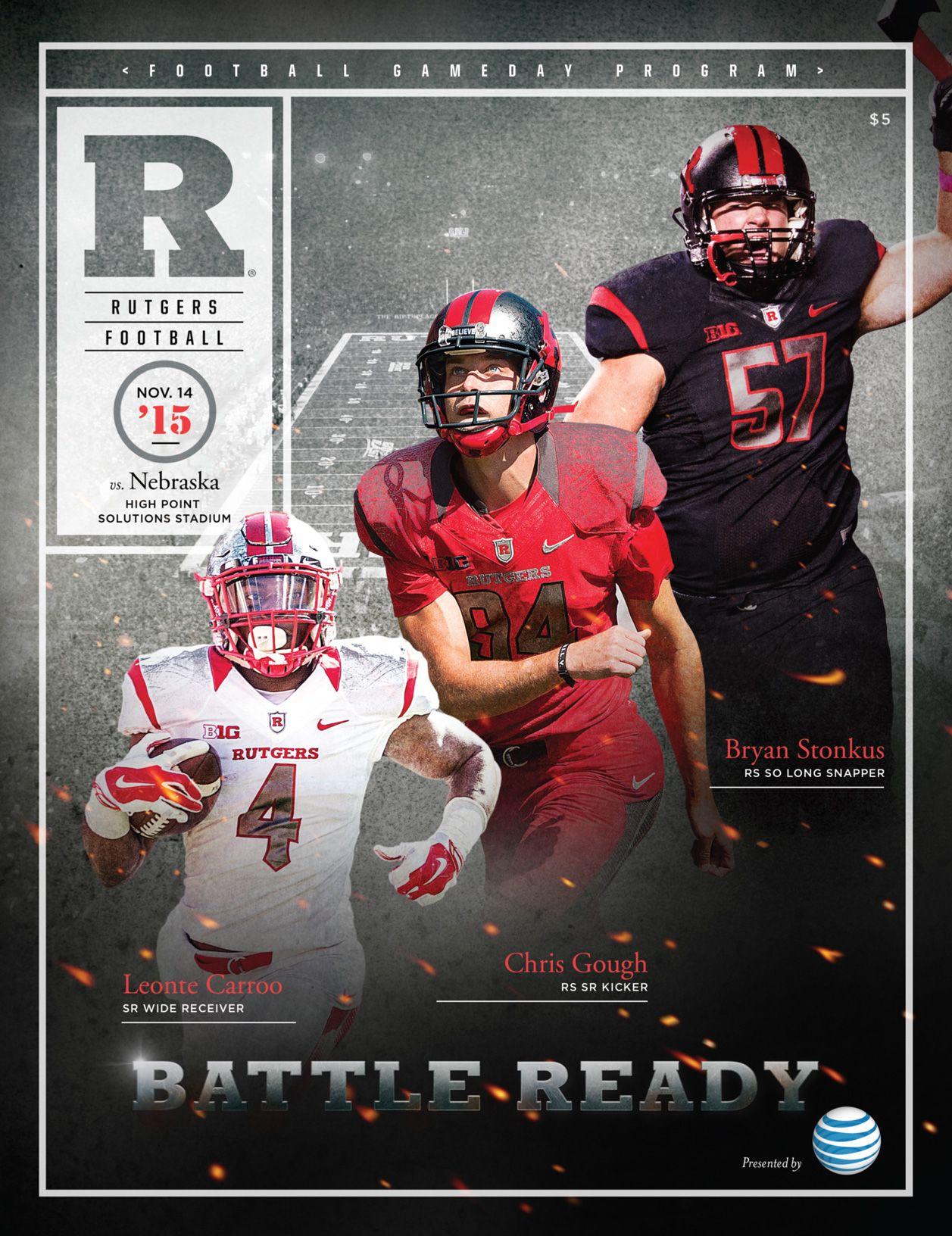 The Official 2015 Rutgers Football Gameday Program Vs Nebraska On November 14 2015 Features Leonte Carroo Rutgers Football Rutgers Rutgers Scarlet Knights