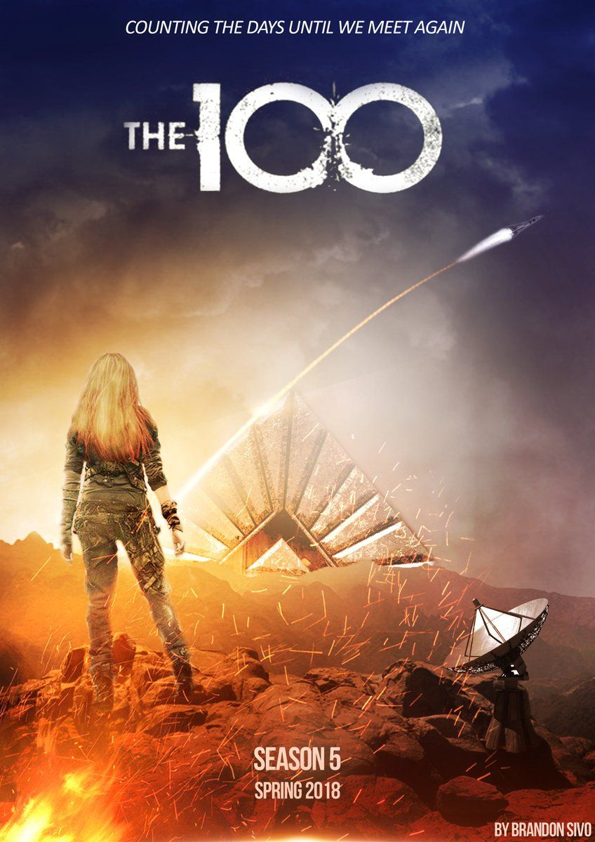 The 100 | The 100 | The 100 grounders, The 100 poster, The 100