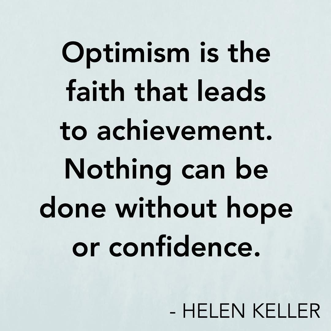 Quotes About Optimism Inspirational Quote  Optimism Is The Faith That Leads To