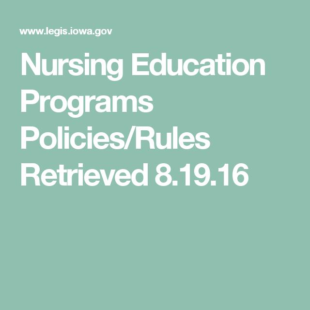 Nursing Education Programs Policies/Rules Retrieved 8.19.16