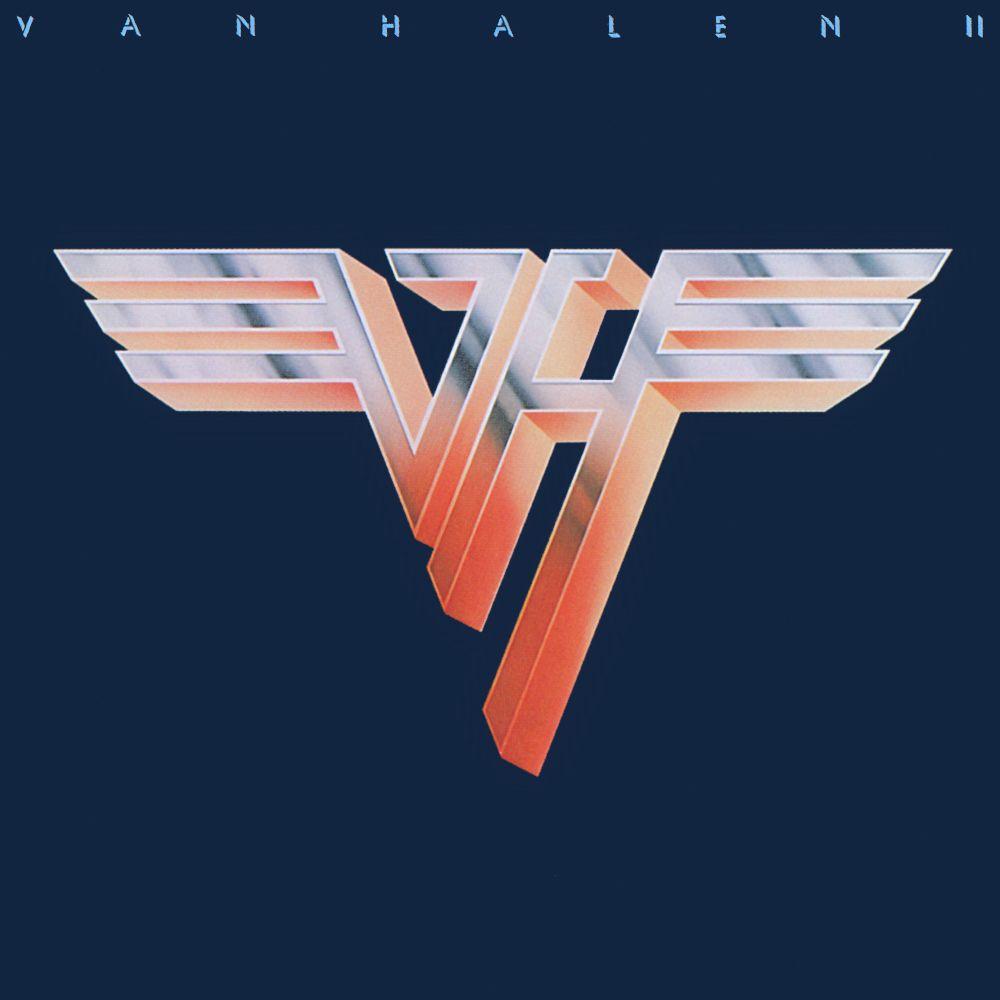 Van Halen 1979 Van Halen 2 Listen To Doa On This Album And It Will Blow You Re Head Clean Off Van Halen Halen Iconic Album Covers