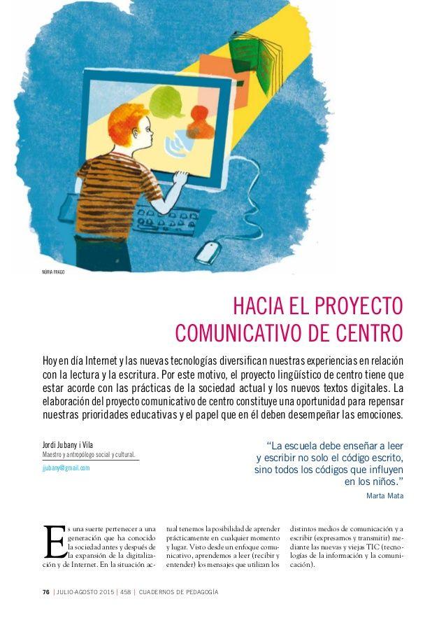 MONOGRÁFICOCASOS PRÁCTICOS 76 JULIO-AGOSTO 2015458 CUADERNOS DE PEDAGOGÍA Hoy en día Internet y las nuevas tecnologías...