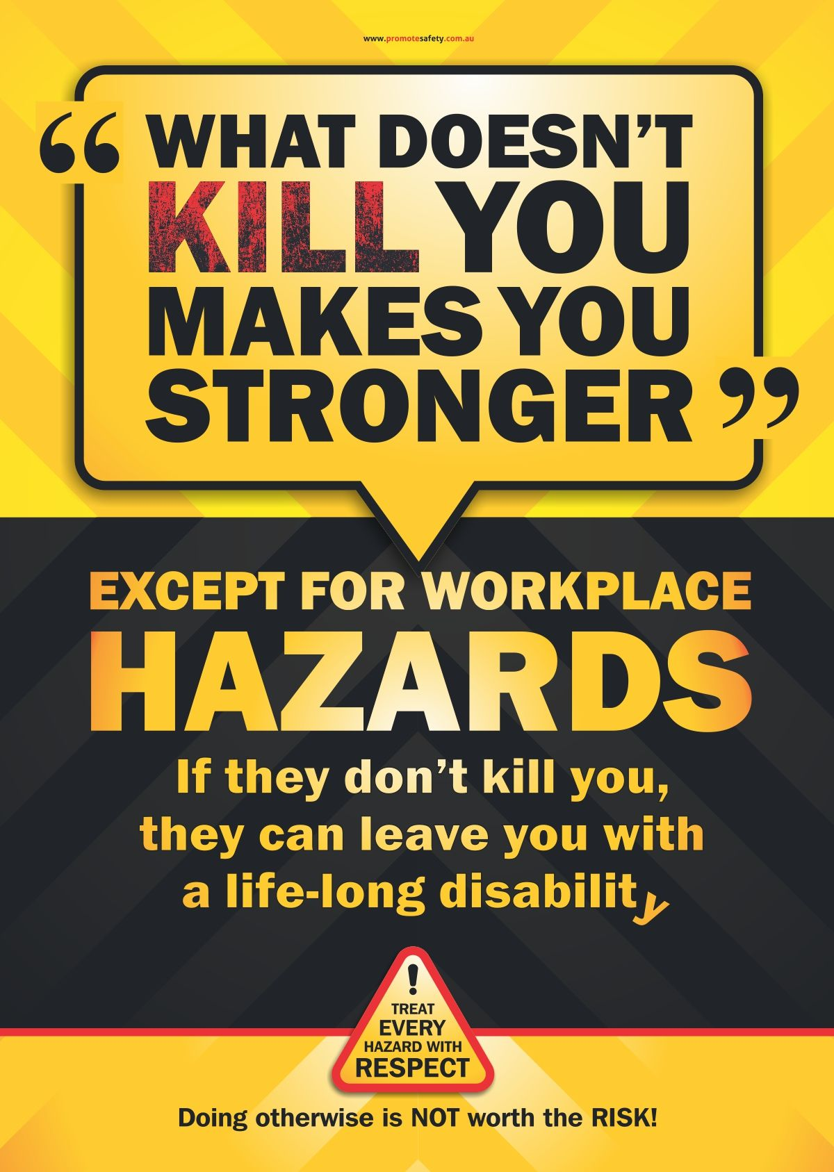 This Workplace Safety Poster uses a common saying to grab